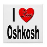 I Love Oshkosh Tile Coaster