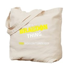 Funny Braedon Tote Bag