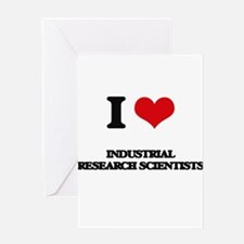 I love Industrial Research Scientis Greeting Cards