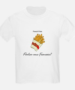 French Fries French Language T-Shirt