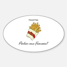 French Fries French Language Oval Decal