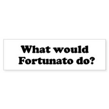 Fortunato Bumper Bumper Sticker