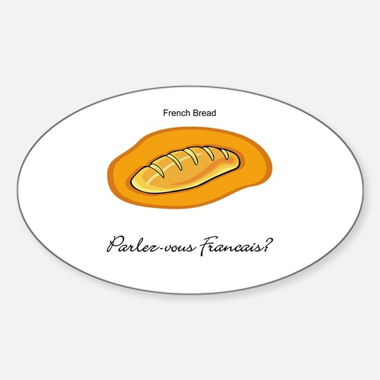 French Bread French Language Oval Decal