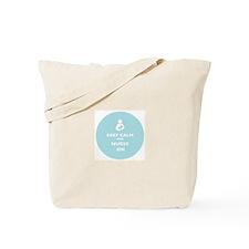 Funny Keep calm nurse Tote Bag