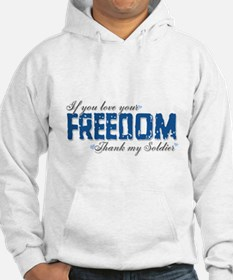 If you love your freedom, Tha Hoodie