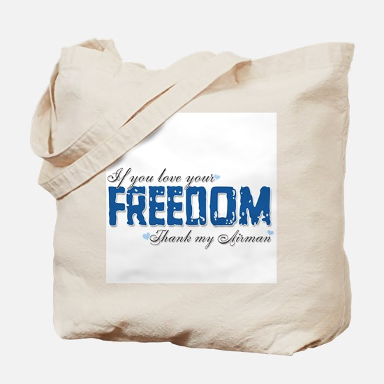 If you love your freedom,Than Tote Bag