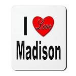 I Love Madison Mousepad