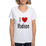 I Love Madison (Front) Women's V-Neck T-Shirt