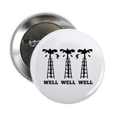 """Well Well Well 2.25"""" Button (10 pack)"""