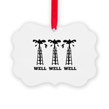 Well Well Well Ornament