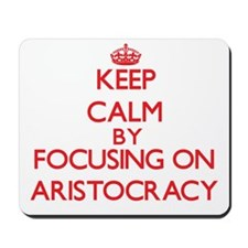 Aristocracy Mousepad