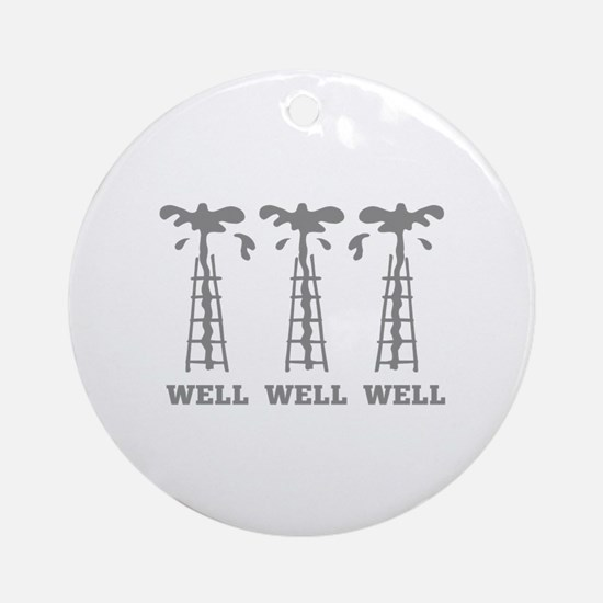 Well Well Well Ornament (Round)