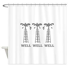 Well Well Well Shower Curtain