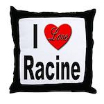I Love Racine Throw Pillow