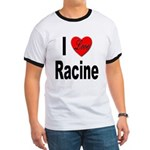 I Love Racine (Front) Ringer T