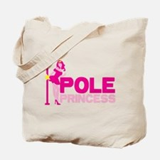 POLE PRINCESS with sexy lady and pole Tote Bag