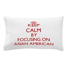 Asian-American Pillow Case