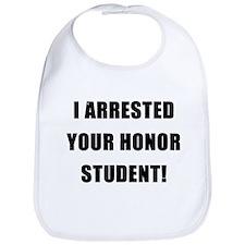 Arrested Honor Student Bib