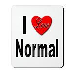 I Love Normal Mousepad