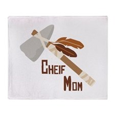 Chief Mom Throw Blanket