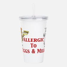 Allergic To Eggs Milk Acrylic Double-wall Tumbler