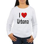 I Love Urbana (Front) Women's Long Sleeve T-Shirt