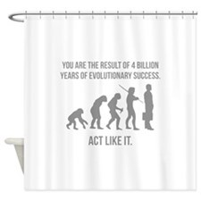 Act Like It Shower Curtain