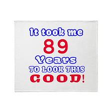 It Took Me 89 Years To Look This Goo Throw Blanket