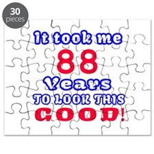 It Took Me 88 Years To Look This Good ! Puzzle