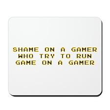 Gamer Shame Mousepad
