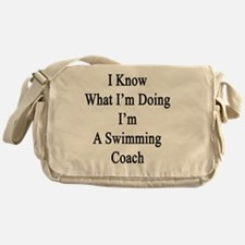 I Know What I'm Doing I'm A Swimming Messenger Bag