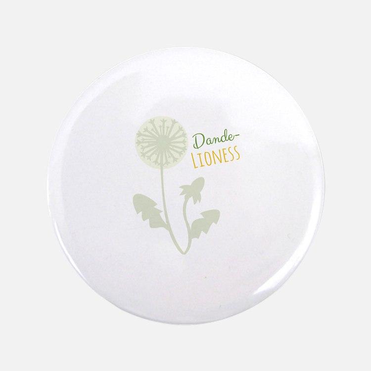 "Dande-lioness 3.5"" Button"