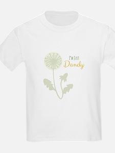Im Just Dandy T-Shirt