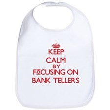 Bank Tellers Bib