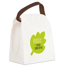 Biology Really Grows On You Canvas Lunch Bag
