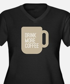 Drink More C Women's Plus Size V-Neck Dark T-Shirt