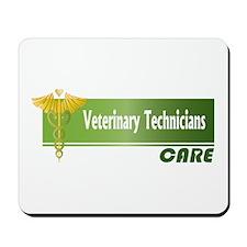 Veterinary Technicians Care Mousepad