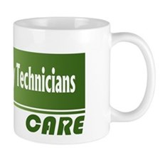 Veterinary Technicians Care Mug