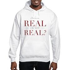 Real or Not Real Hoodie