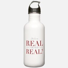 Real or Not Real Water Bottle