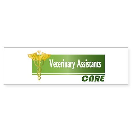 Veterinary Assistants Care Bumper Sticker