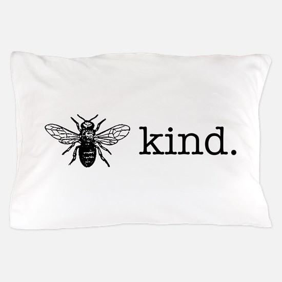 Be Kind Pillow Case