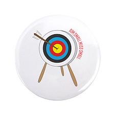 "Aim Small 3.5"" Button"