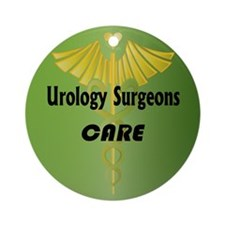 Urology Surgeons Care Ornament (Round)