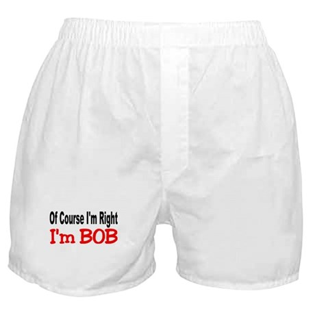 BOB'S RIGHT Boxer Shorts
