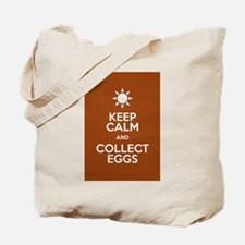 Keep Calm Collect Eggs Tote Bag