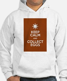 Keep Calm Collect Eggs Hoodie