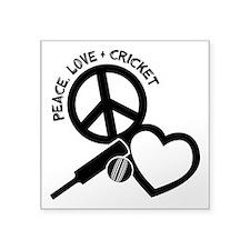 """PEACE-LOVE-CRICKET Square Sticker 3"""" x 3"""""""