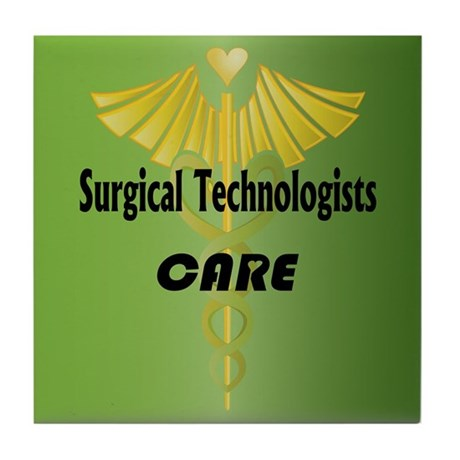 Surgical Technologists Care Tile Coaster