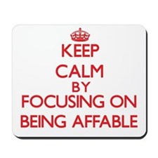 Being Affable Mousepad